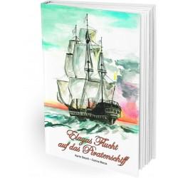 Elayas Flucht auf das Piratenschiff