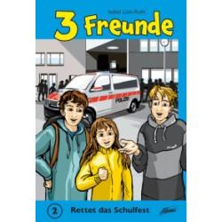 Buch 3 Freunde - Rettet das Schulfest