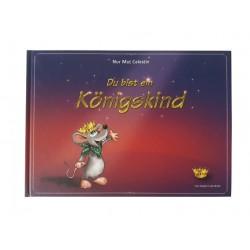 """Kinderbuch """"Du bist ein Königskind"""""""
