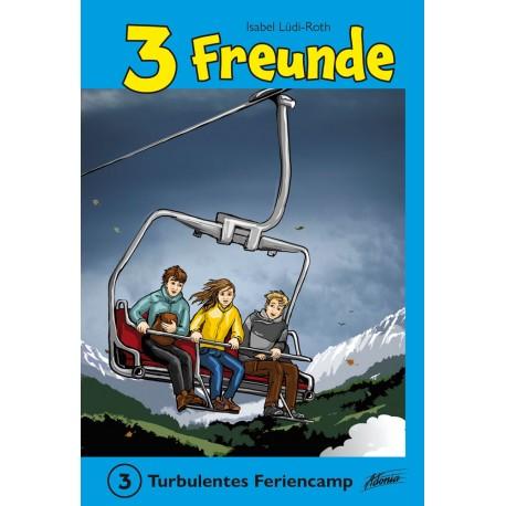 Buch: 3 Freunde, Turbulentes Feriencamp, Band 3