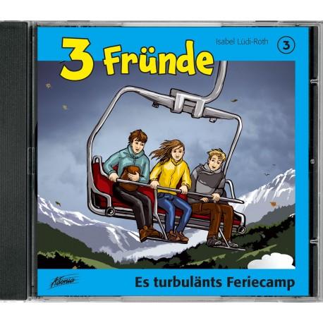 Hörspiel-CD: 3 Fründe, Es turbulänts Feriecamp